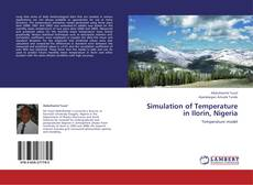 Bookcover of Simulation of Temperature in Ilorin, Nigeria