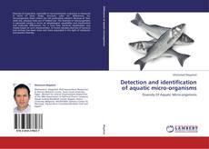 Обложка Detection and identification of aquatic micro-organisms