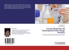 Обложка Carrier Detection Of Haemophilia B By Likage Analysis