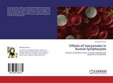 Effects of Isocyanates in human lymphocytes kitap kapağı