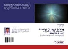Capa do livro de Biometric Template Security in Iris Based Systems: A Novel Approach