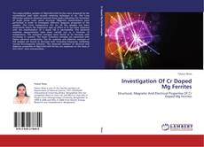 Couverture de Investigation Of Cr Doped Mg Ferrites