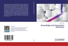 Copertina di Knowledge and Innovation Dilemmas