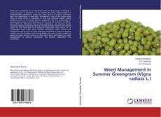 Bookcover of Weed Management in Summer Greengram (Vigna radiata L.)