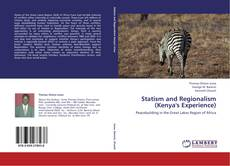 Bookcover of Statism and Regionalism (Kenya's Experience)