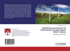 Portada del libro de Modeling and Control of DFIG-based Variable Speed Wind Turbine