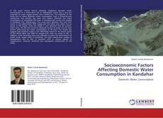 Portada del libro de Socioeconomic Factors Affecting Domestic Water Consumption in Kandahar