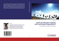 Bookcover of Land-use Decision-making and Landscape Degradation
