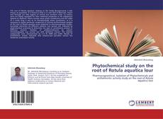 Phytochemical study on the root of Rotula aquatica lour的封面
