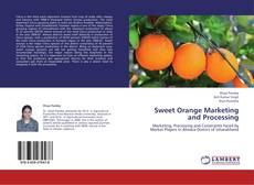 Bookcover of Sweet Orange Marketing and Processing