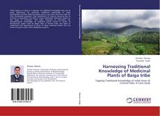 Bookcover of Harnessing Traditional Knowledge of Medicinal Plants of Baiga tribe