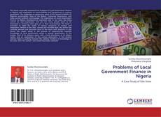 Bookcover of Problems of Local Government Finance in Nigeria