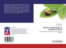 Обложка Annona squamosa- A Medicinal Plant