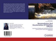 Bioremediation And Decolorization Of Distillery Effluent的封面