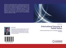 Bookcover of International Security & Failed States