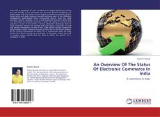 Bookcover of An Overview Of The Status Of Electronic Commerce In India