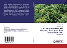 Buchcover von Ethnomedicine from the tribals of Sudikonda, East Godavari dist, A.P.