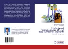 Bookcover of Synthesis and Characterization of Total Base Number for Engine Oil