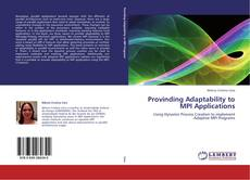 Bookcover of Provinding Adaptability to MPI Applications