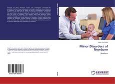 Bookcover of Minor Disorders of Newborn