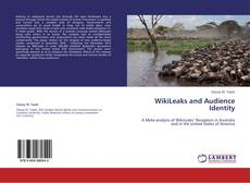 Bookcover of WikiLeaks and Audience Identity