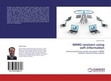 Bookcover of MIMO receivers using  soft information
