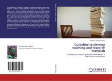 Guideline to develop teaching and research materials的封面