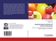 Bookcover of Antimicrobial activity of citrus fruit juices