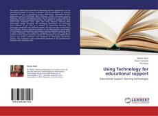Capa do livro de Using Technology for educational support