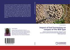 Bookcover of Impact of leaf harvesting on cowpea of the BEB type