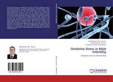 Copertina di Oxidative Stress in Male Infertility
