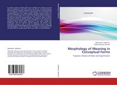 Buchcover von Morphology of Meaning in Conceptual Forms