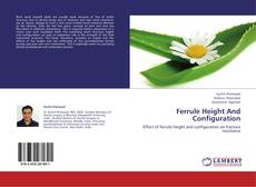 Bookcover of Ferrule Height And Configuration