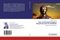 Capa do livro de Neo world psychological Negativity And It's Antidote