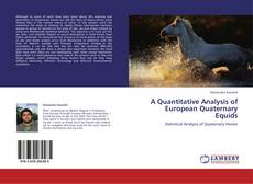 Couverture de A Quantitative Analysis of European Quaternary Equids