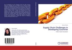 Copertina di Supply Chain Challenges in Developing Countries