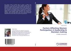 Обложка Factors Affecting Women Participation in leadership & Decision making