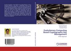Bookcover of Evolutionary Computing Based Cryptographic Key Management