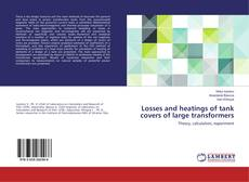 Portada del libro de Losses and heatings of tank covers of large transformers