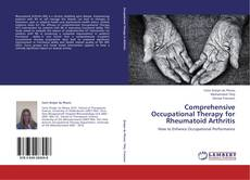 Comprehensive Occupational Therapy for Rheumatoid Arthritis的封面