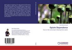 Bookcover of Opiate Dependence