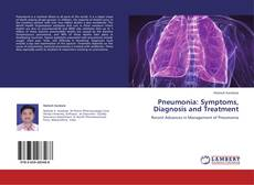 Portada del libro de Pneumonia:  Symptoms, Diagnosis and Treatment