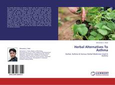 Bookcover of Herbal Alternatives To Asthma