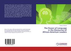 The Power of Language in the Discourses of African-American Leaders的封面