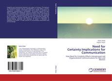 Buchcover von Need for Certainty:Implications for Communication