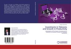 Bookcover of Investments in Telecoms and Growth in Productivity