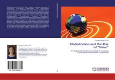 "Couverture de Globalization and the Rise of ""Haier"""