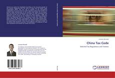 Bookcover of China Tax Code
