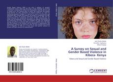 Portada del libro de A Survey on Sexual and Gender Based Violence in  Kibera- Kenya