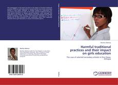Bookcover of Harmful traditional practices and their impact on girls education